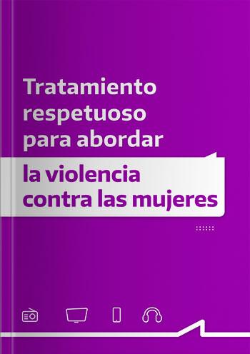 Tratamiento respetuoso para abordar la violencia contra las mujeres
