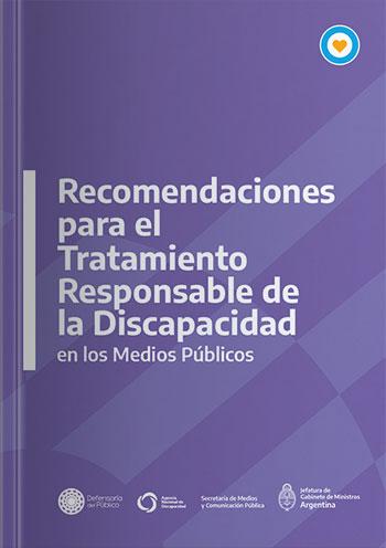 Recomendaciones para el tratamiento responsable de la discapacidad en los medios públicos